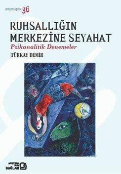 Psikanalitik Denemeler Türkiye'de Psikanaliz Yazarları